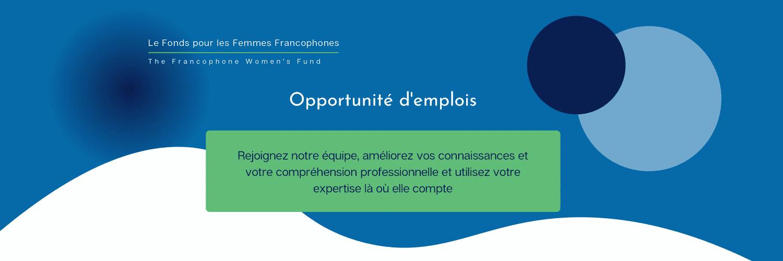 Appel à candidature : Consultante chargée de la coordination du Forum Francophone