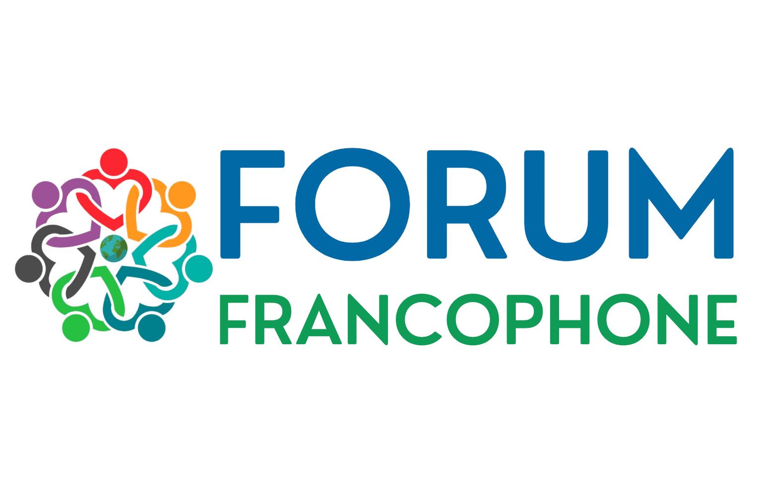 Appel à Inscription pour le Forum International Francophone